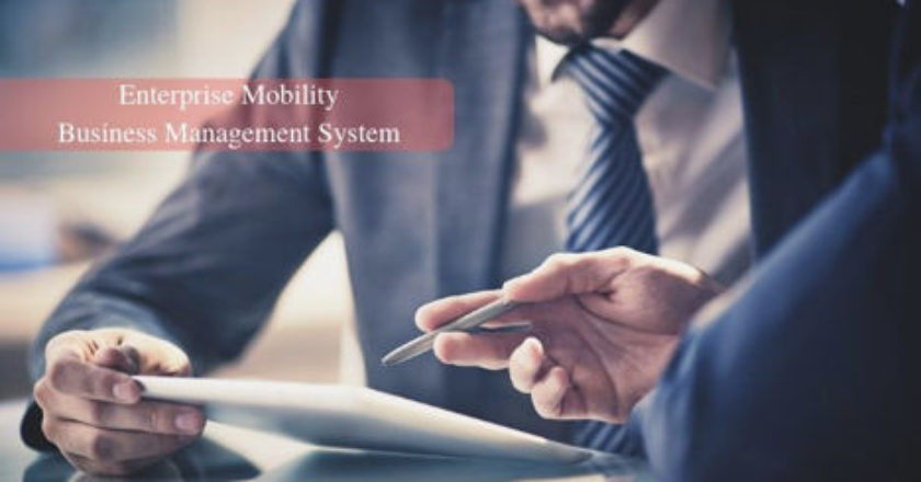 enterprise-mobility-benefits-business-management-systems, mobile apps, Mobility Solutions