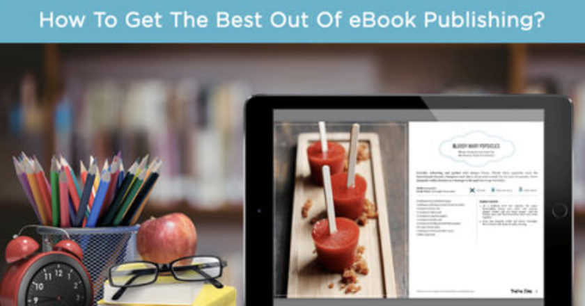 Get The Best Out Of eBook Publishing, Business Opportunities, ebook distribution, business opportunities, ebooks