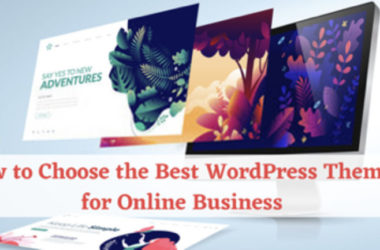WordPress Themes, Best WordPress Themes, Top 3 WordPress Themes, Best WordPress Themes for Online Business, WooCommerce compatibility